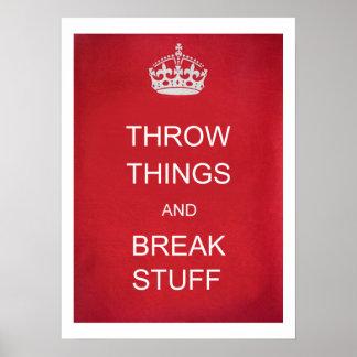 Throw Things and Break Stuff Parody Poster
