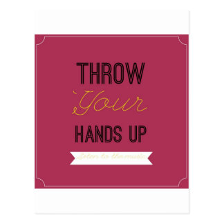 Throw Your Hands Up Postcard