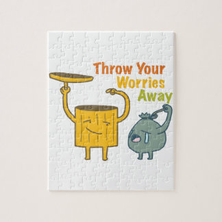 Throw Your Worries Away! Jigsaw Puzzle