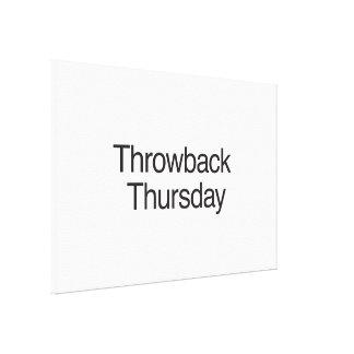 Throwback Thursday Gallery Wrap Canvas