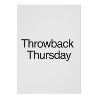 Throwback Thursday Posters