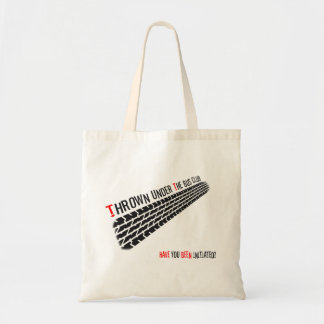 Thrown Under the Bus Club - Initiated? Budget Tote Bag