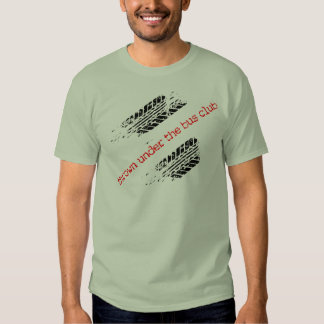 Thrown Under the Bus Club T-shirt (2 sides)