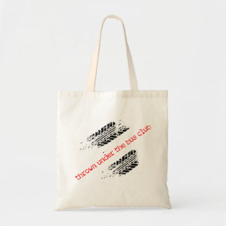 Thrown Under the Bus Club Tote