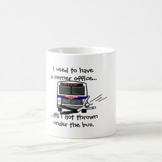 Thrown under the bus coffee mug