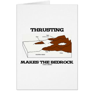 Thrusting Makes The Bedrock Geology Orogeny Card