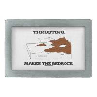 Thrusting Makes The Bedrock (Geology Orogeny) Rectangular Belt Buckle