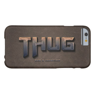 Thug 001 barely there iPhone 6 case