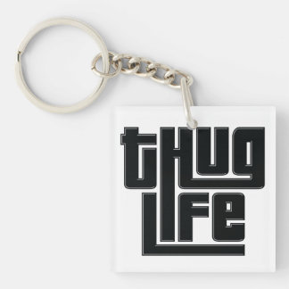 Thug Life acrylic keychain