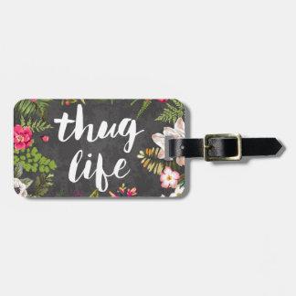 Thug life bag tag
