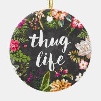Thug life ceramic ornament