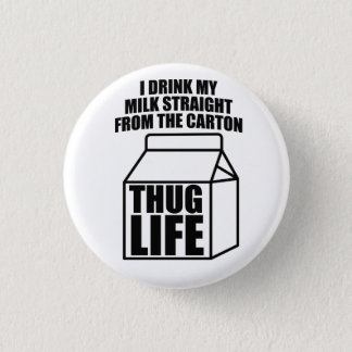 Thug Life Milk Carton Button