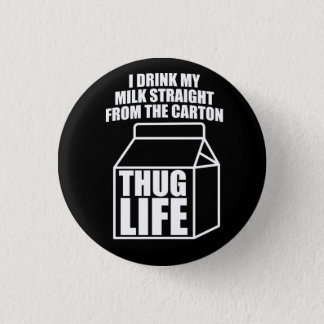 Thug Life Milk Carton (dark) Pinback Button