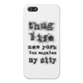 Thug life New York Los angeles My city iPhone SE/5/5s Cover