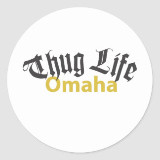 Thug Life Omaha Round Stickers