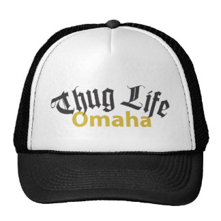Thug Life Omaha Trucker Hat
