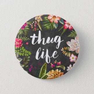 Thug life pinback button