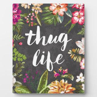 Thug life plaque