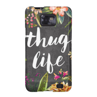 Thug life samsung galaxy SII cover