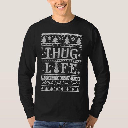 Thug Life Ugly Christmas T-Shirt After Christmas Sales 2569