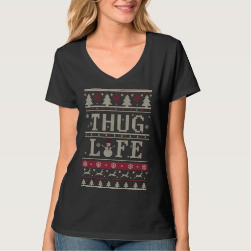 Thug Life Ugly Christmas T-Shirt After Christmas Sales 5592