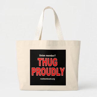 Thug proudly canvas bags