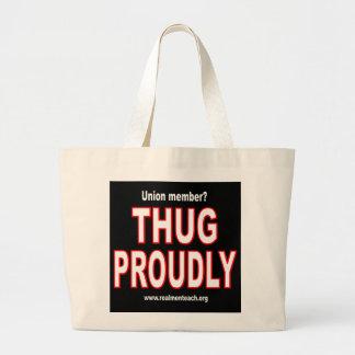 Thug proudly bag