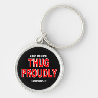 THUG PROUDLY Silver-Colored ROUND KEYCHAIN
