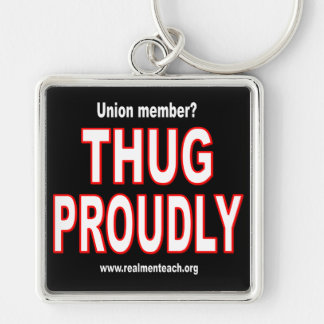 Thug proudly Silver-Colored square keychain