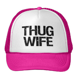 Thug Wife funny Trucker Hat