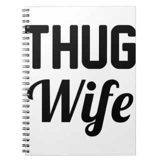 Thug Wife Notebook