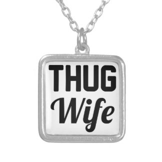 Thug Wife Silver Plated Necklace