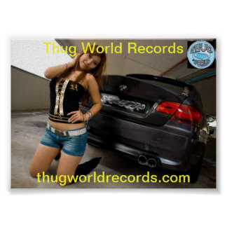 Thug World Records bmw poster