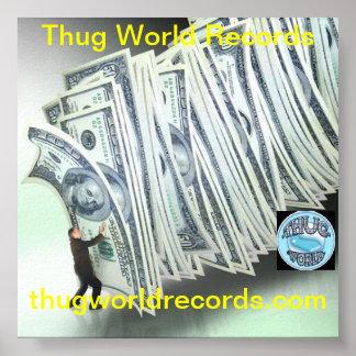 Thug World Records money Poster