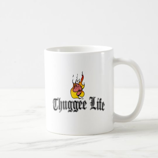 Thuggee Life Coffee Mug