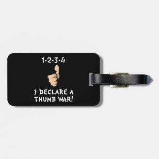 Thumb War Bag Tag