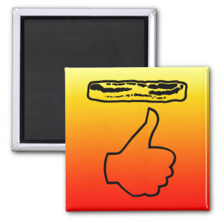 Thumbs up for Bacon! 2 Inch Square Magnet