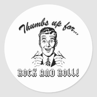 Thumbs Up For Rock and Roll Classic Round Sticker