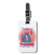 Thumbs Up! Polydactyls Rule! Bag Tags
