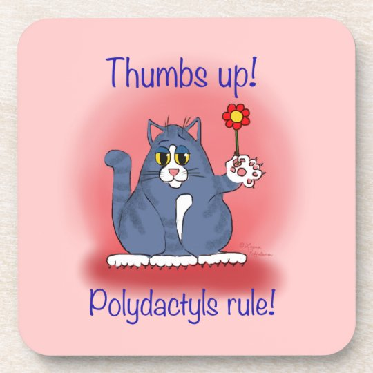 Thumbs up! Polydactyls Rule! Drink Coaster