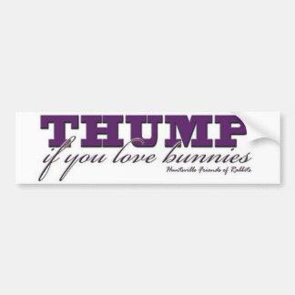 Thump Bumper Sticker Car Bumper Sticker