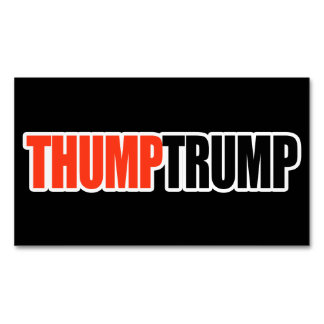 THUMP TRUMP - - .png Business Card Magnet