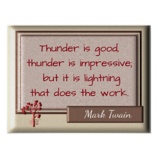 Thunder and Lightning - Mark Twain quote- Print