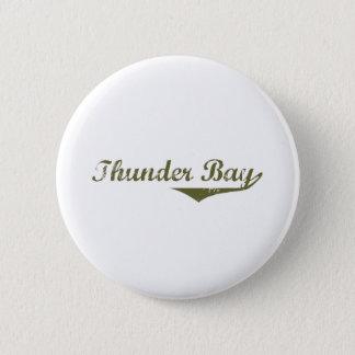 Thunder Bay Pinback Button
