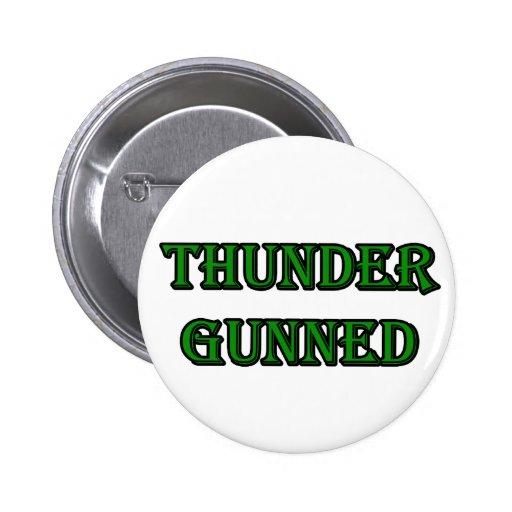 Thunder Gunned 2 Inch Round Button