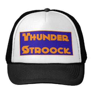 Thunder Stroock Groupie Trucker Hat