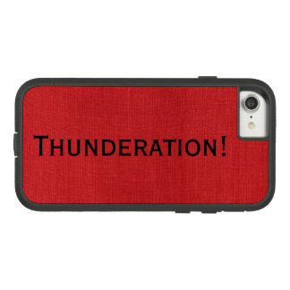 Thunderation! bold black text on Red Linen Photo Case-Mate Tough Extreme iPhone 8/7 Case