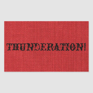 THUNDERATION! fancy black text on Red Linen Photo Rectangular Sticker