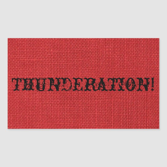 THUNDERATION! fancy black text on Red Linen Photo