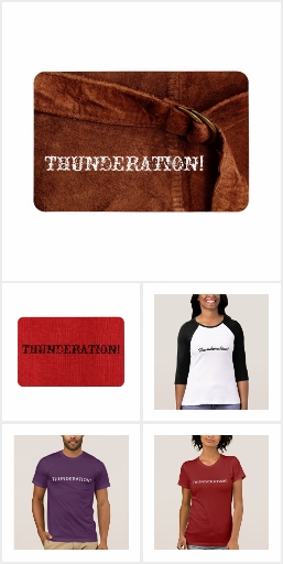 Thunderation! t-shirts, stickers, postcards & more